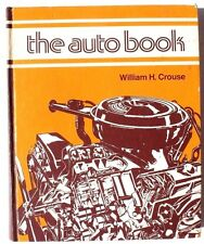 Vintage 1974 William H. Crouse The Auto Book (Guide How To)