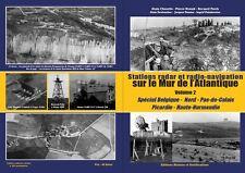 Stations radar et radio-navigation Mur de l'Atlantique de la Belgique à Fecamp