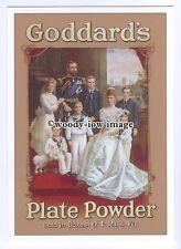 ad0602 - Goddard's Plate Powder - King George V & Family  Modern Advert Postcard