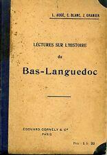 SCOLAIRE. LECTURES SUR L'HISTOIRE DU BAS-LANGUEDOC. AUGE, BLANC,GRANIER. CORNELY