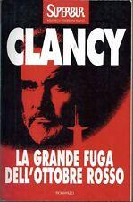 La grande fuga dell'Ottobre Rosso - Tom Clancy - Rizzoli
