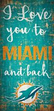 """Miami Dolphins I love you to and Back Wood Sign - NEW 6"""" x 12"""" Wall Decoration"""