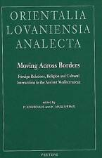 Moving Across Borders: Foreign Relations, Religion and Cultural Interactions in