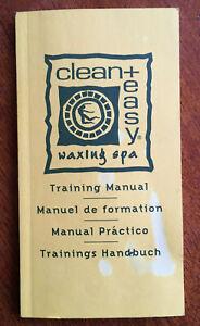 CLEAN + EASY WAXING SPA TRAINING MANUAL
