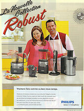 PUBLICITE ADVERTISING  2012  PHILIPS   nouvelle collection ROBUST