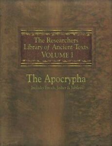 The Researchers Library of Ancient Texts: Volume One -- The Apocrypha Includes