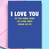 I Love Your Snoring Funny Card For Wife Birthday Cards Fun Adult Cheeky Novelty