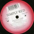 "SIMPLY RED it's only love 7"" WS EX/ uk wea YZ 349"