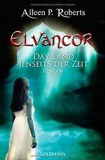 Das Land jenseits der Zeit: Elvancor 1 - Roman von Rober... | Buch | Zustand gut