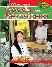 What Are Goods and Services? (Economics in Action)