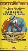 (AA.VV.) Una tranquilla vacanza di paura 2003 speciali giallo Mondadori n.38