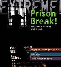 Extreme Science: Prison Break!,Grant Bage,New Book mon0000018893