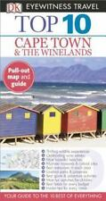 Eyewitness Top 10 Travel Guide: Eyewitness Travel Guides - Cape Town and the...