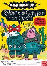 NEW PAPERBACK Mega Mash-Up Robots vs. Gorillas in the Desert by Catlow & Wesson