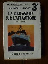 Maurice LARROUY - la caravane sur l'Atlantique - 2 - éditions de France LEF