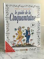 Tépaz Guillon le guide de la cinquantaine Vents d'Ouest 2005
