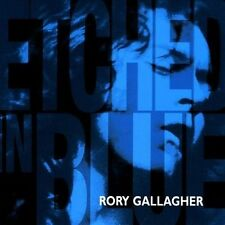 Etched in Blue, Gallagher, Rory, New Original recording remastered,Im