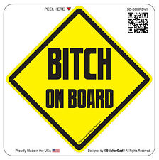 "BITCH ON BOARD (4.5"" color: Y/B) Full Color Printed Vinyl Window Sticker"