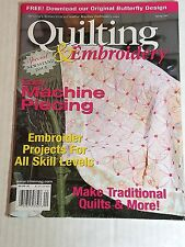 QUILTING & EMBROIDERY Magazine Spring 2007 Easy Machine Piecing 82 Pages