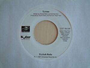 "ERYKAH BADU / TYRONE / RARE 7"" / MINT / CENSORED LIVE VERSION / NEO SOUL"