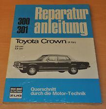 TOYOTA Crown 6Zyl 2,0l 2,6l ccm Handbuch OVP NEU Reparaturanleitung B300