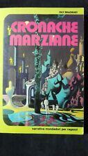 Ray Bradbury: Cronache marziane. Mondadori,1979