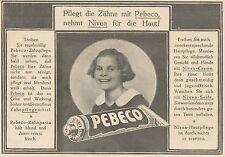 Y4222 Zahnpasta PEBECO - Pubblicità d'epoca - 1925 Old advertising