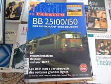 Rail Passion n°26 BB 25100/150 DEV inox TGV Sud Est renumérotation moteur SNCF