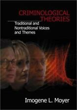 Criminological Theories : Traditional and Non-Traditional Voices and Themes...