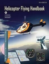 Helicopter Flying Handbook, Faa-h-8083-21a, Paperback by U. S. Department of ...