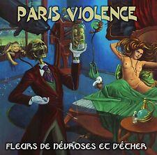 PARIS VIOLENCE Fleurs de névroses et d'éther CD 2010 oi! album combat84 hellowen