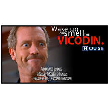 Fridge Fun Refrigerator Magnet HOUSE WAKE UP & SMELL THE VICODIN Hugh Laurie