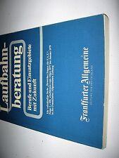 Antiquarisches Sachbuch FAZ 1979 Laufbahnberatung