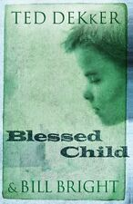 Blessed Child (The Caleb Books Series) by Ted Dekker, Bill Bright