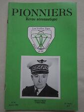 REVUE PIONNIERS N°87 AERONAUTIQUE GENERAL BEZY SPAD 3 CIGOGNE DE GUYNEMER