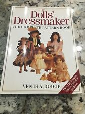 David/Charles: THE DOLL'S DRESSMAKER COMPLETE PATTERN BOOK Dodge 120 Designs
