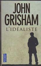 John Grisham - L'idéaliste