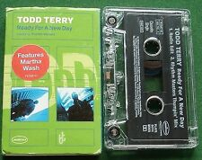 Todd Terry Ready for A New Day ft Martha Wash Cassette Tape Single - TESTED