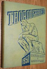 YEARBOOK - University of Louisville KY - 1950 Thoroughbred Kentucky