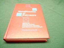 Metallization of Polymers Book by Sacher, Pireaux & Kowalczyk ~1990 Limited Hard