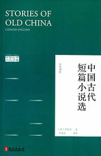Chinese classics: Stories of Old China - bilingual