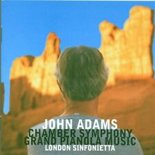 LN= Adams: Chamber Symphony; Grand Pianola Music