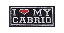 I Love my Cabrio Biker Heavy Rocker Patch Aufnäher Kutte Motorrad Stick Badge