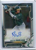 2021 BOWMAN Brayan Buelvas 1ST Base Chrome Rookie Auto / Autograph RC Card - A's