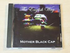 Mother Black Cap/The English Way/2009 CD Album
