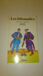 Les Idiomatics Francais-espagnol - Collectif