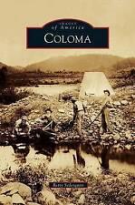Coloma by Betty Sederquist (Hardback, 2012)