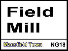 Mansfield Town fc Field Mill Street Sign Metal Aluminium Football ground stadium