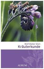 Kräuterkunde ~ Wolf-Dieter Storl ~  9783899013726