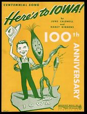 Here's To Iowa 1946 100th Anniversary Does that look like Reagan? Sheet Music